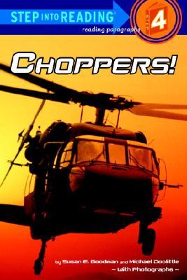 Choppers By Goodman, Susan E./ Doolittle, Michael J. (PHT)/ Doolittle, Michael J. (ILT)